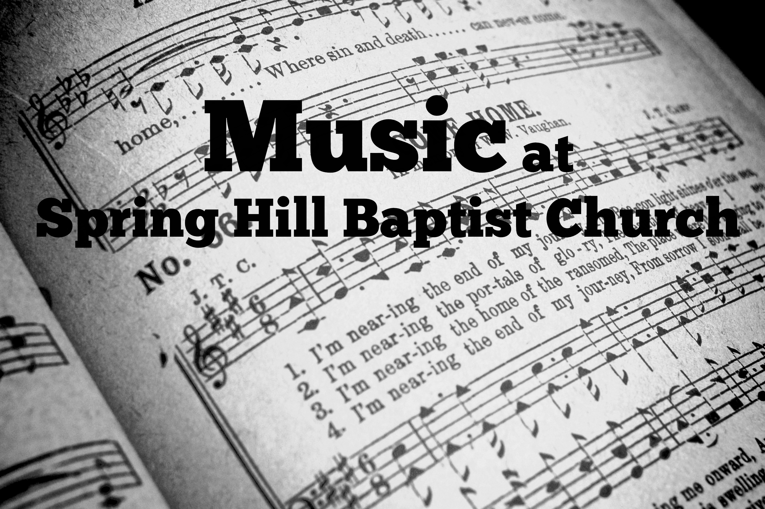 If music is something you love, Spring Hill Baptist Church is the place for you! Our music program is one of the best!